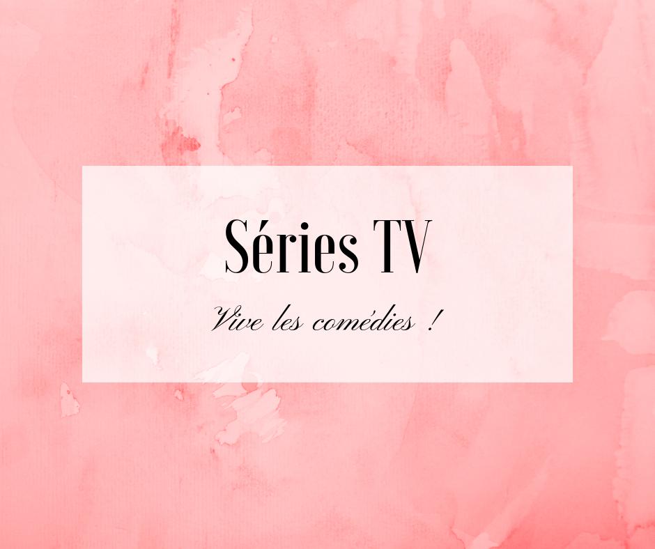 séries tv comédies